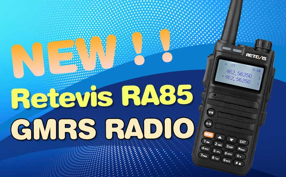 GMRS Portable Radio RA85 new model