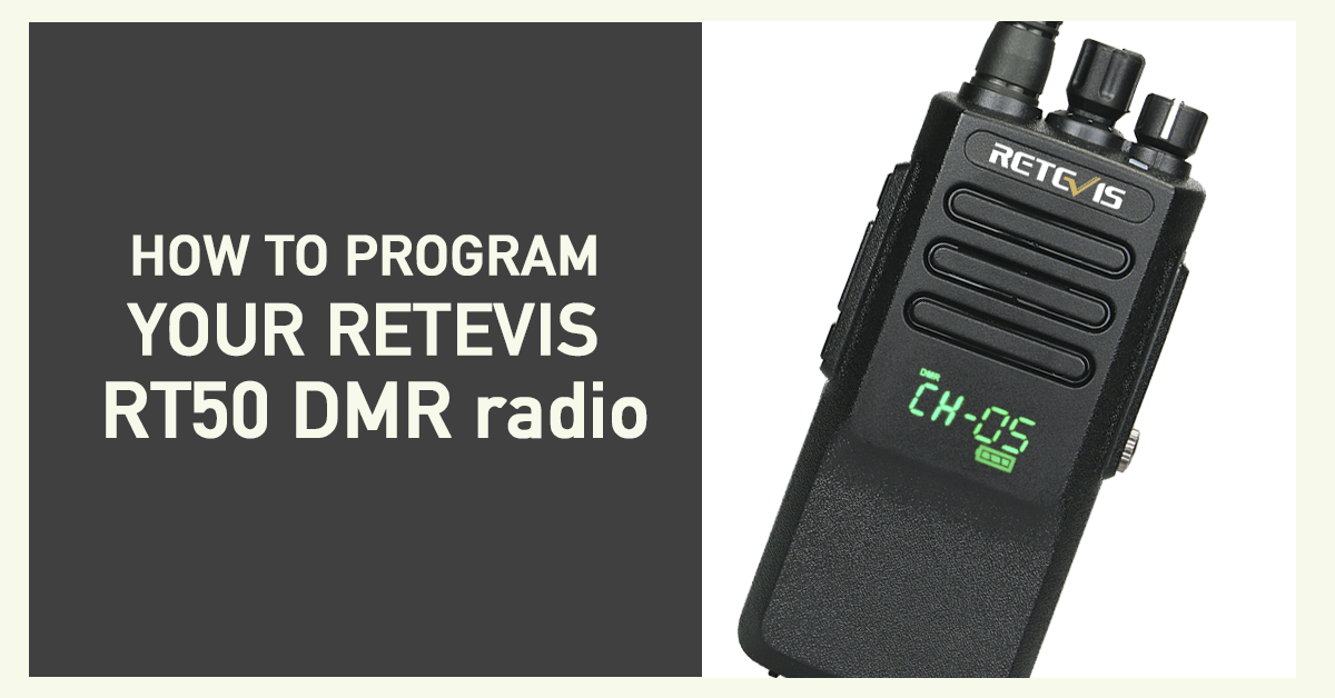 How to program your DMR radio RETEVIS rt50